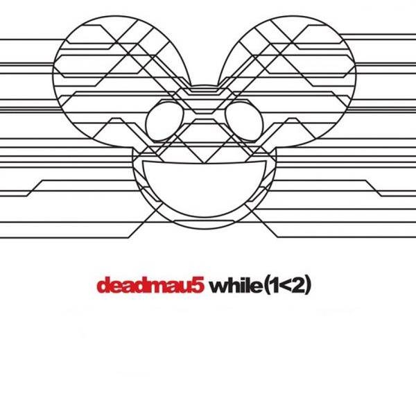 Deadmaus «While(1<2)»