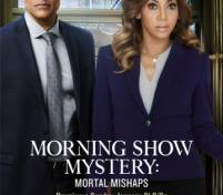 Morning Show Mystery: Mortal Mishaps (ТВ)